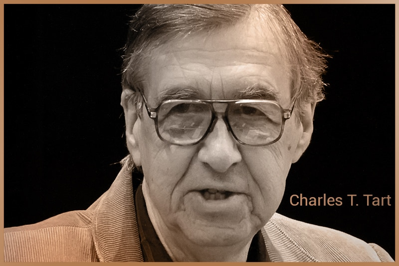 Charles T. Tart, the American psychologist and parapsychologist